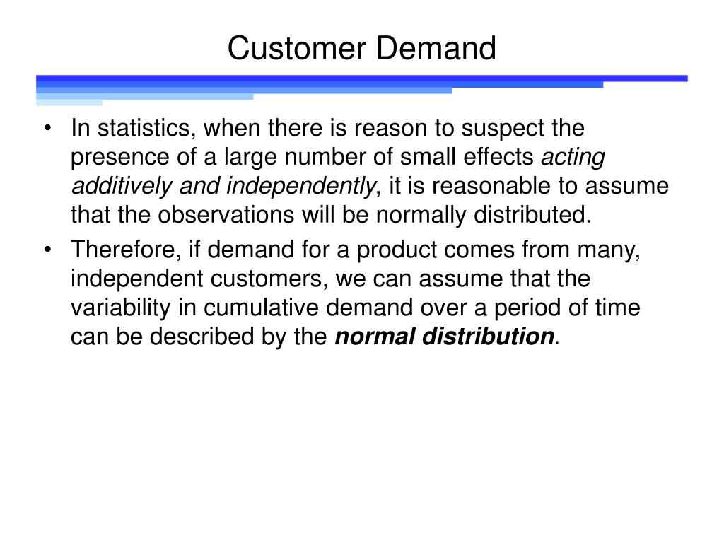 Customer Demand