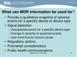 what can mdr information be used for