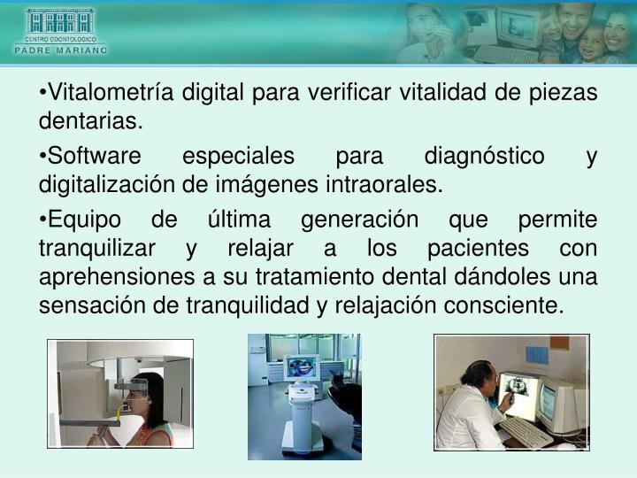 Vitalometría digital para verificar vitalidad de piezas dentarias.