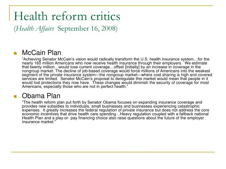 Health reform critics health affairs september 16 2008