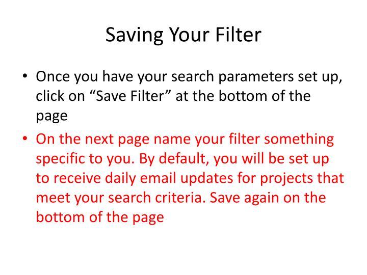 Saving Your Filter