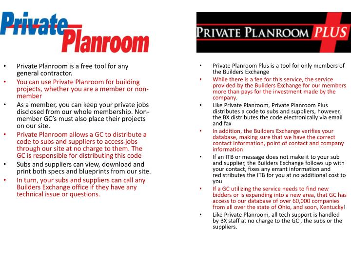 Private Planroom is a free tool for any general contractor.