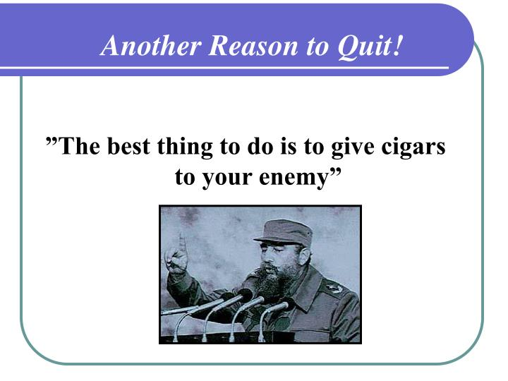 Another Reason to Quit!