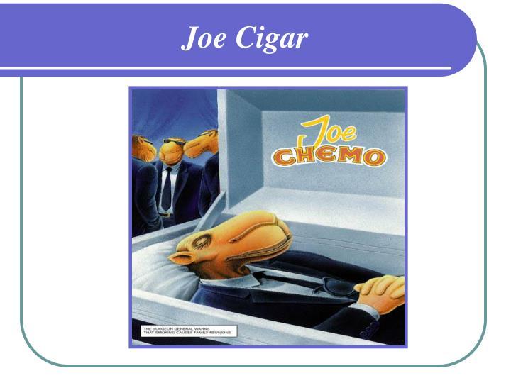 Joe Cigar