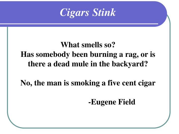 Cigars Stink