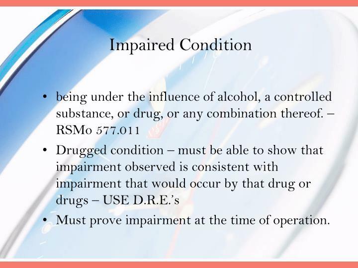 Impaired Condition