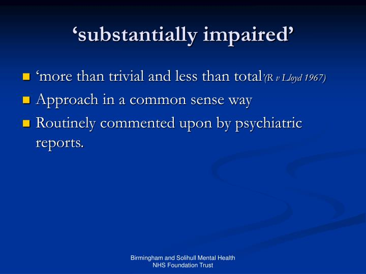 'substantially impaired'