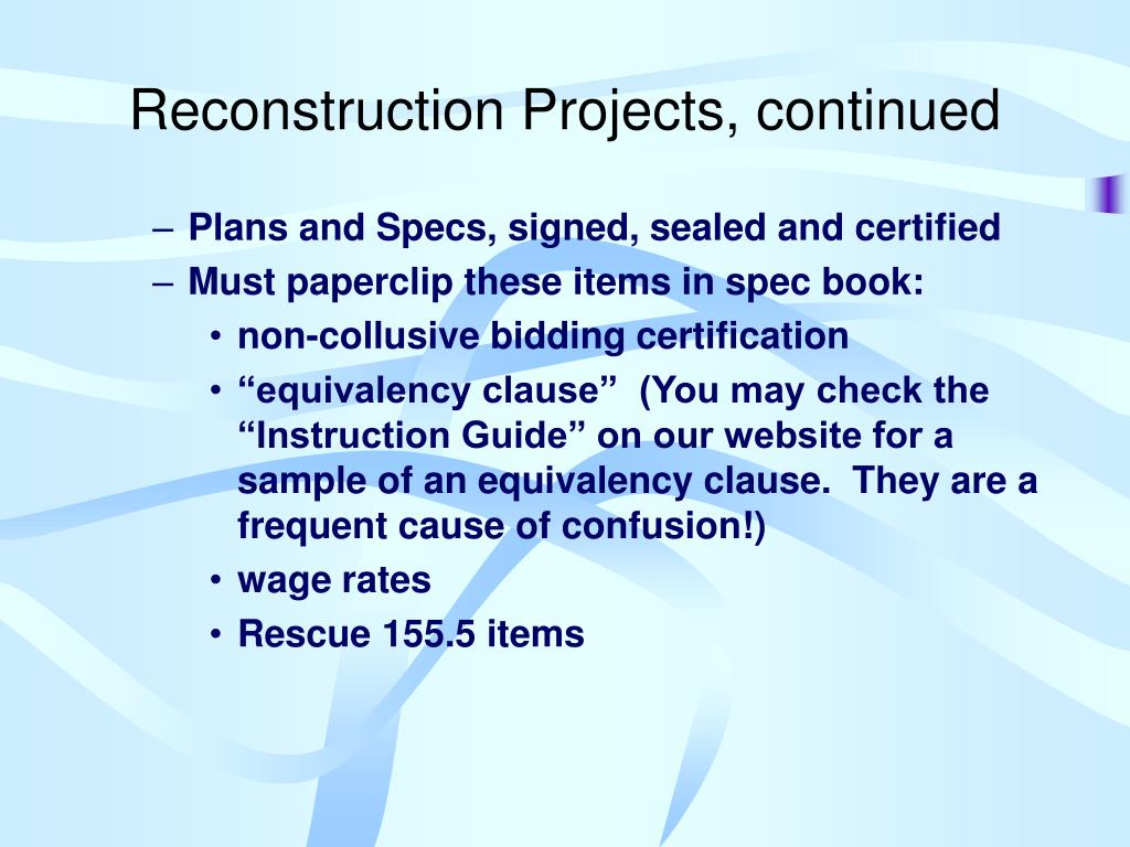 Reconstruction Projects, continued