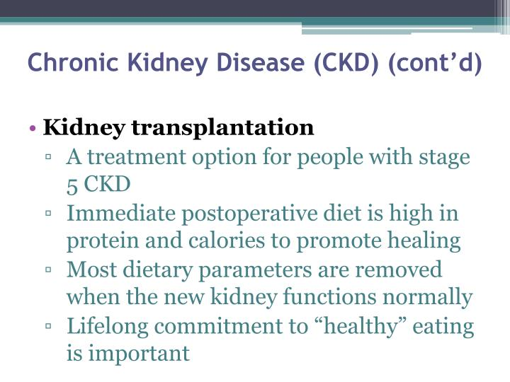 Chronic Kidney Disease (CKD) (cont'd)