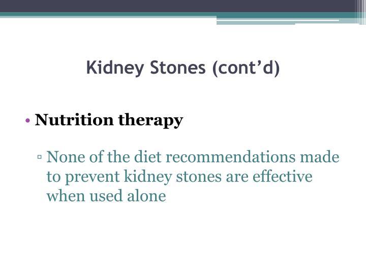 Kidney Stones (cont'd)