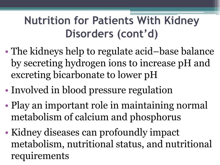 Nutrition for Patients With Kidney Disorders (cont'd)