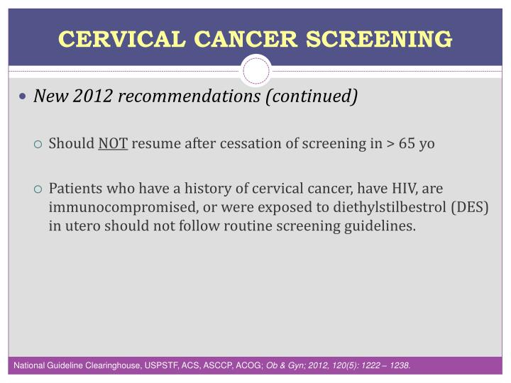 screening for gynecological cancer Cervical cancer is the only gynecologic cancer that, in most instances, can be avoided by regular pap test screening the pap test, a simple procedure that can be performed during routine gynecologic visits, detects pre-cancerous changes in the cervix.