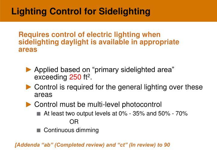 Lighting Control for Sidelighting