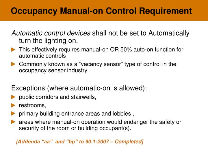 Occupancy Manual-on Control Requirement