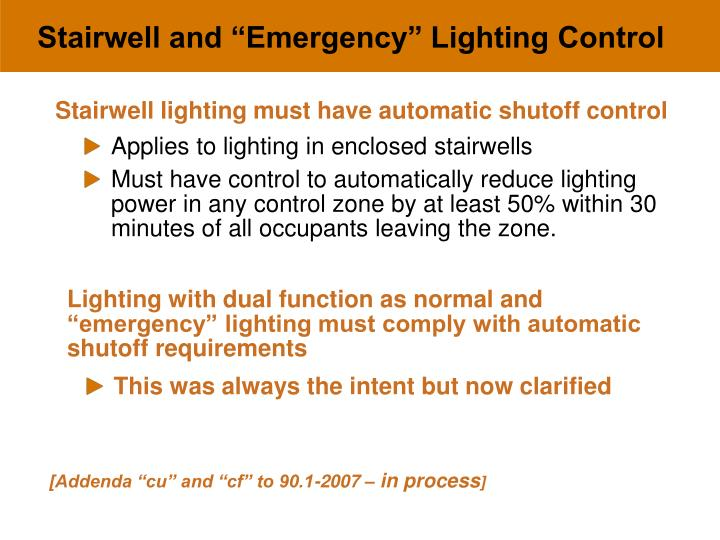 """Stairwell and """"Emergency"""" Lighting Control"""