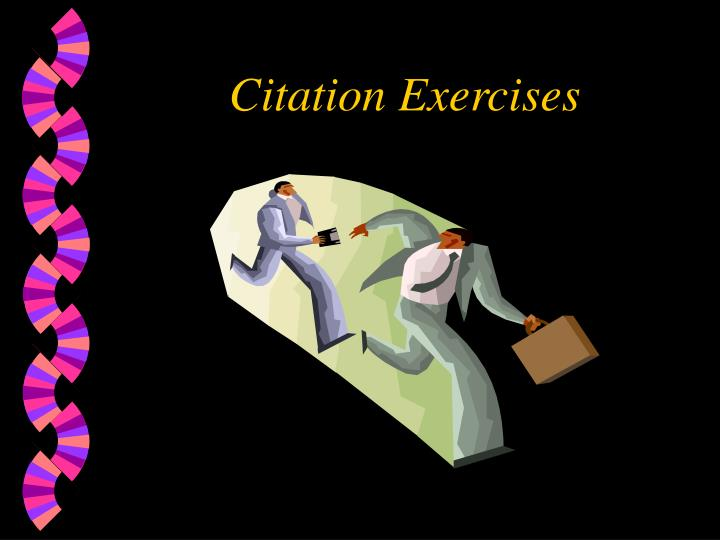 Citation Exercises