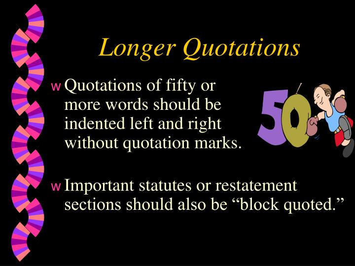 Longer Quotations