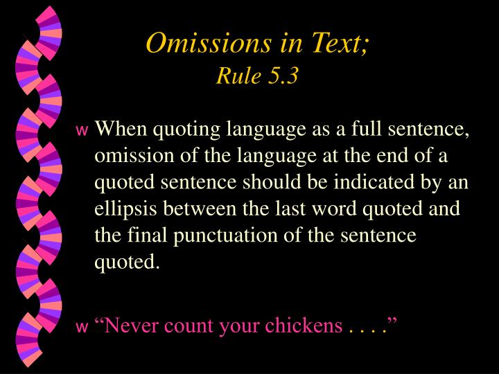 Omissions in Text;