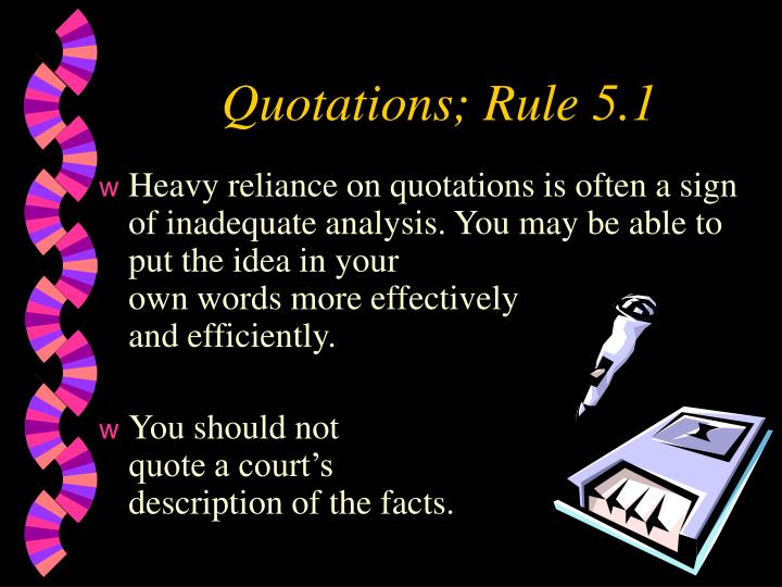 Quotations; Rule 5.1