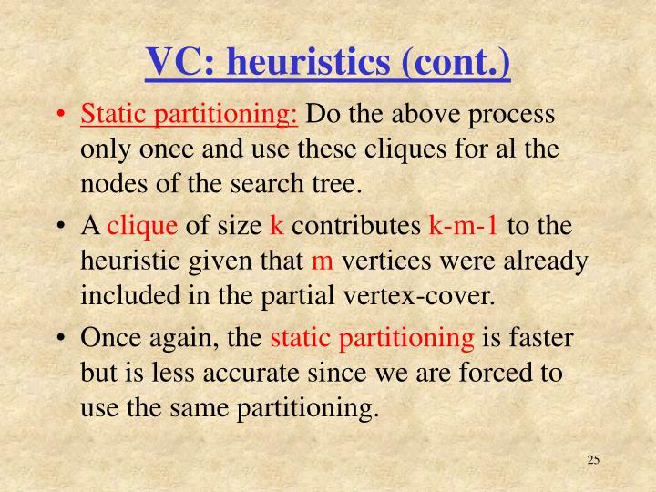 VC: heuristics (cont.)