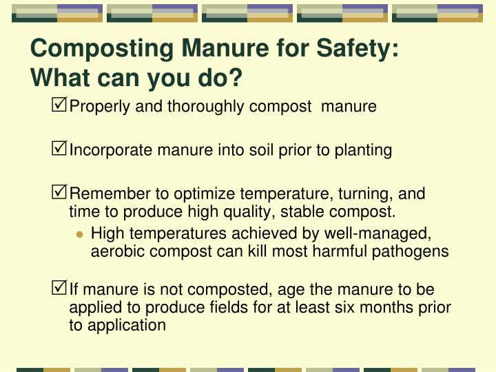Composting Manure for Safety: