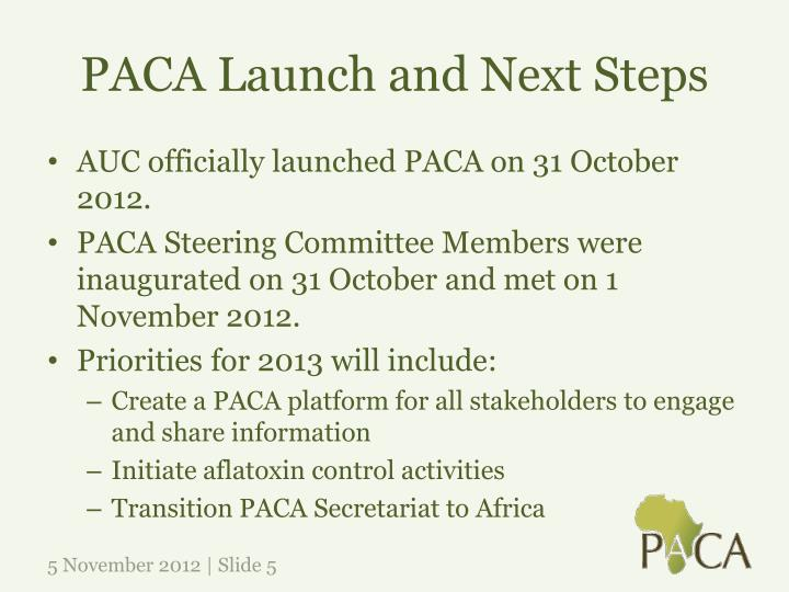 PACA Launch and Next Steps