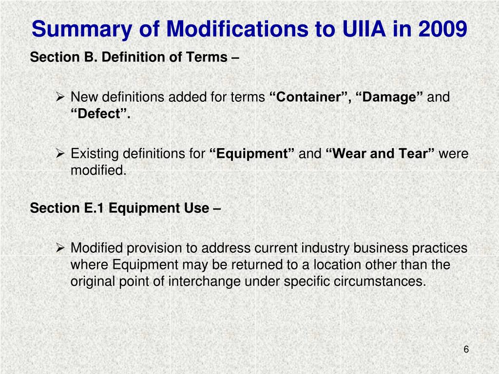 Summary of Modifications to UIIA in 2009