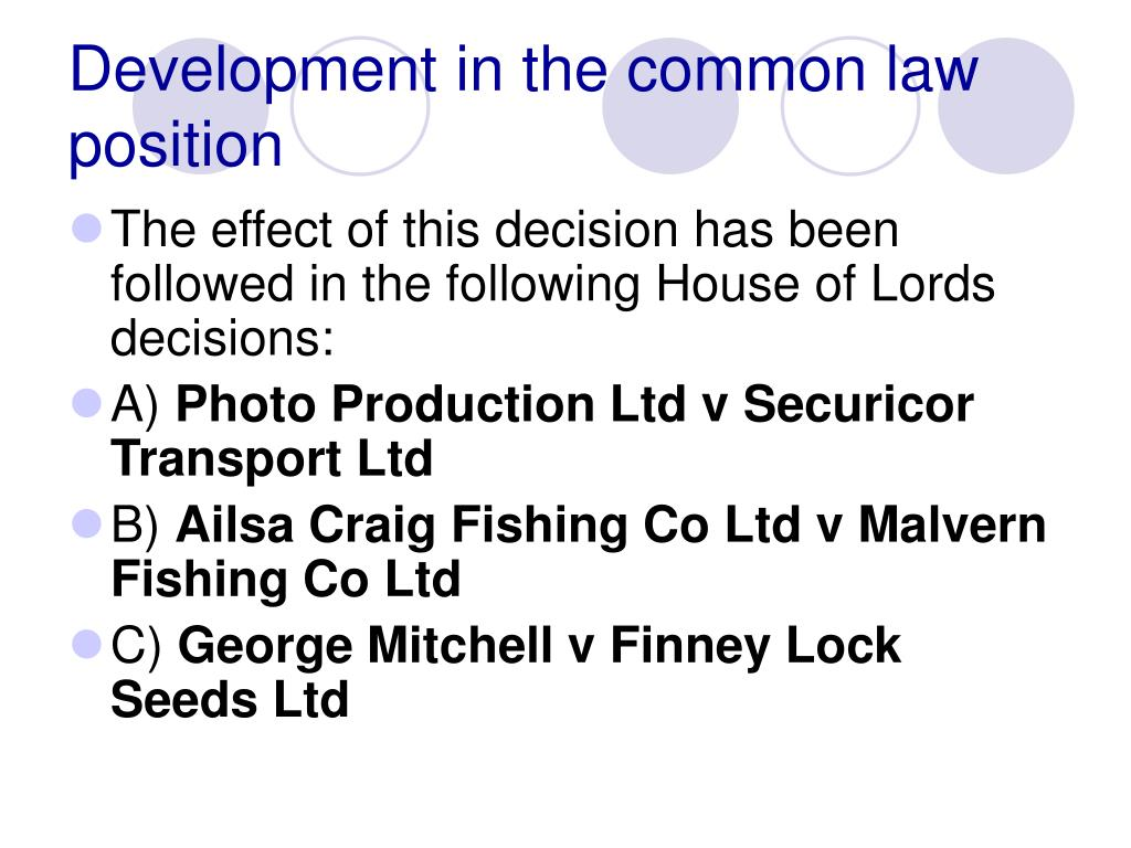Development in the common law position