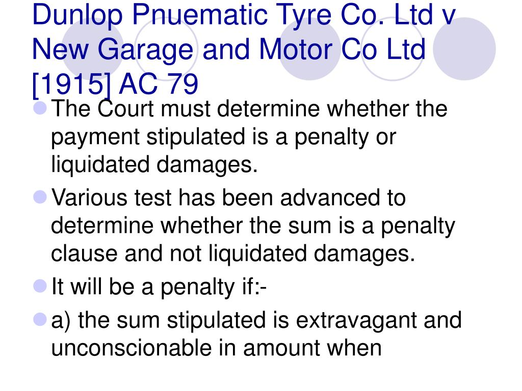 Dunlop Pnuematic Tyre Co. Ltd v New Garage and Motor Co Ltd [1915] AC 79