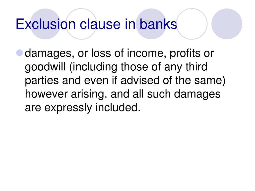 Exclusion clause in banks