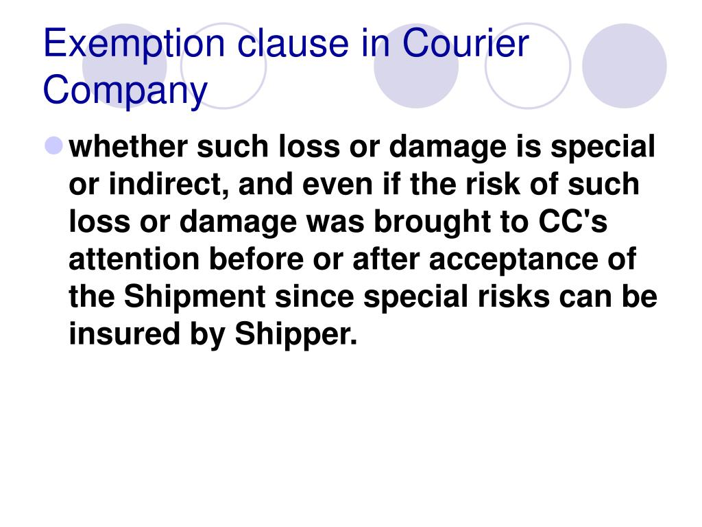 Exemption clause in Courier Company