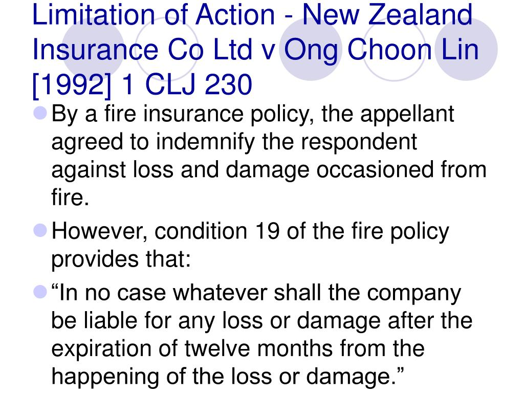 Limitation of Action - New Zealand Insurance Co Ltd v Ong Choon Lin [1992] 1 CLJ 230