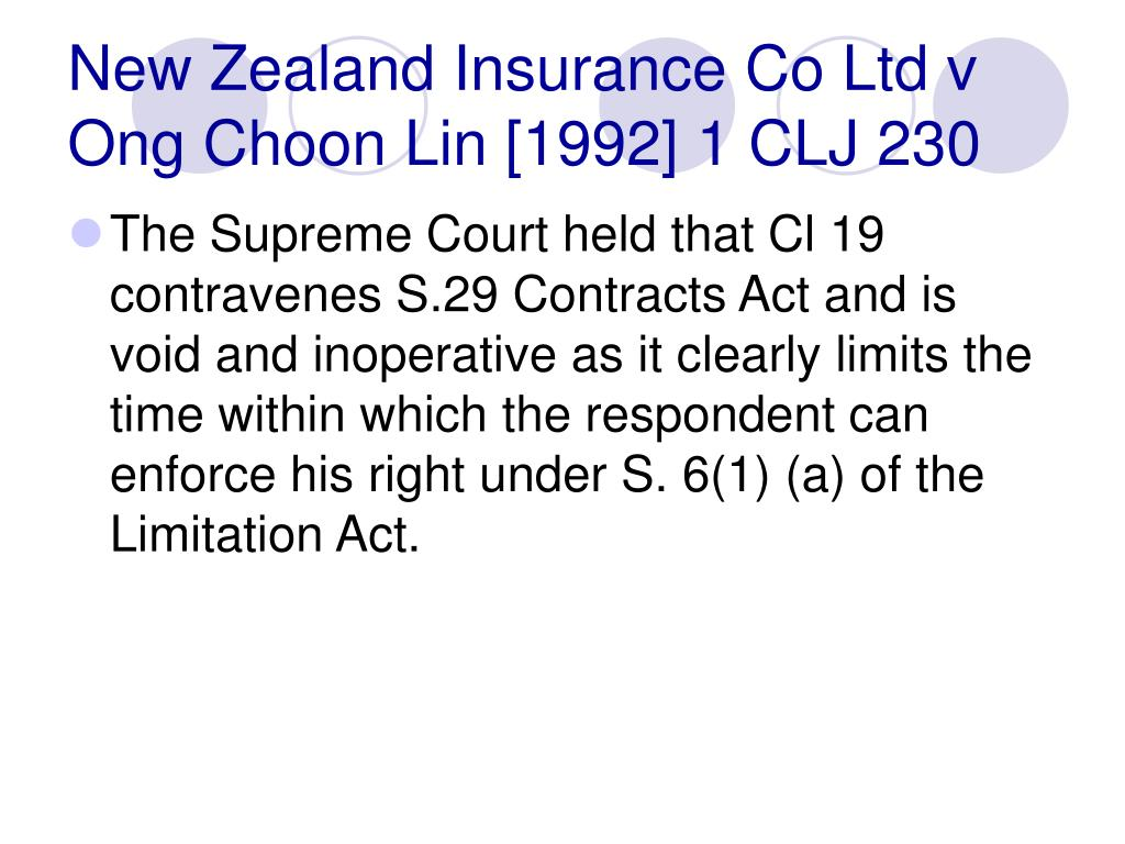 New Zealand Insurance Co Ltd v Ong Choon Lin [1992] 1 CLJ 230