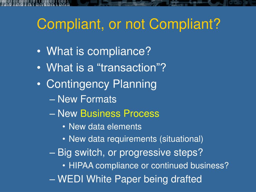 Compliant, or not Compliant?