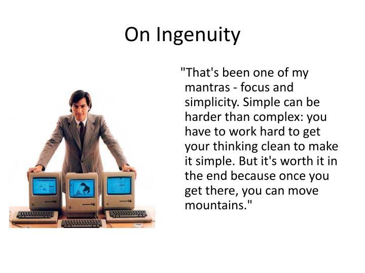 On Ingenuity
