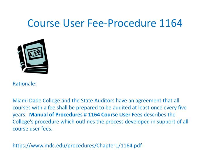 Course User Fee-Procedure 1164