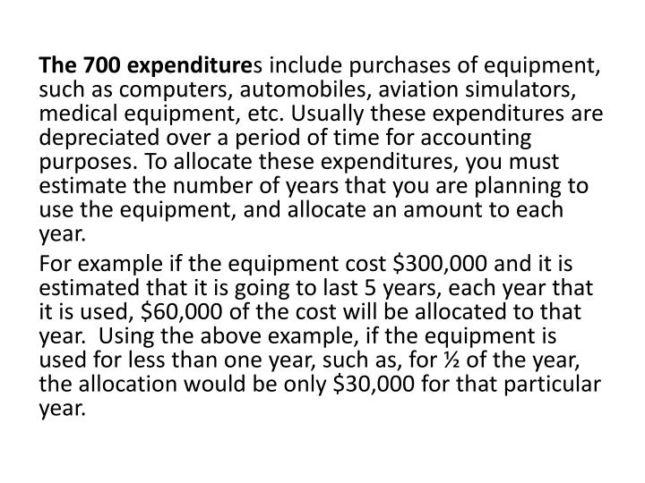 The 700 expenditure
