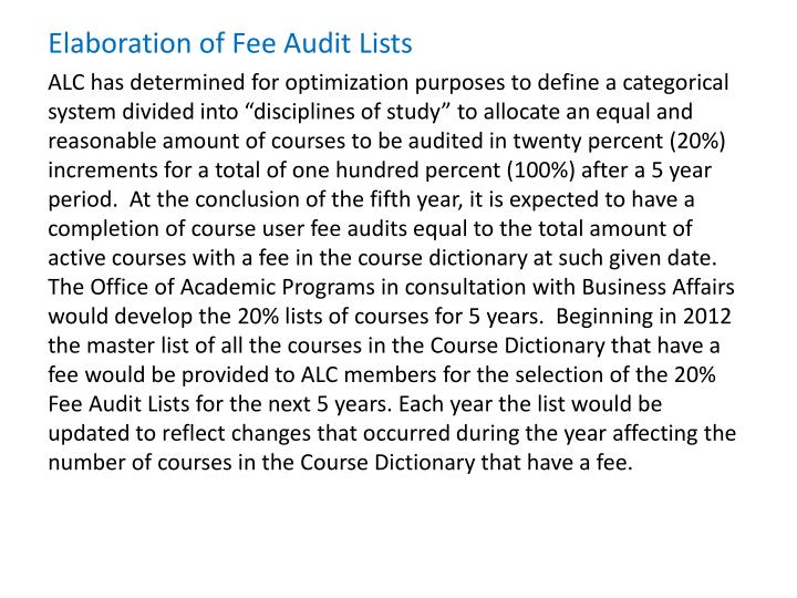 Elaboration of Fee Audit Lists