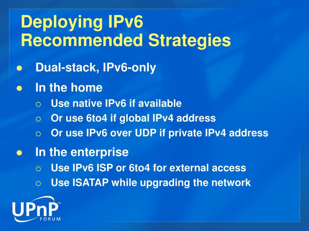 Deploying IPv6