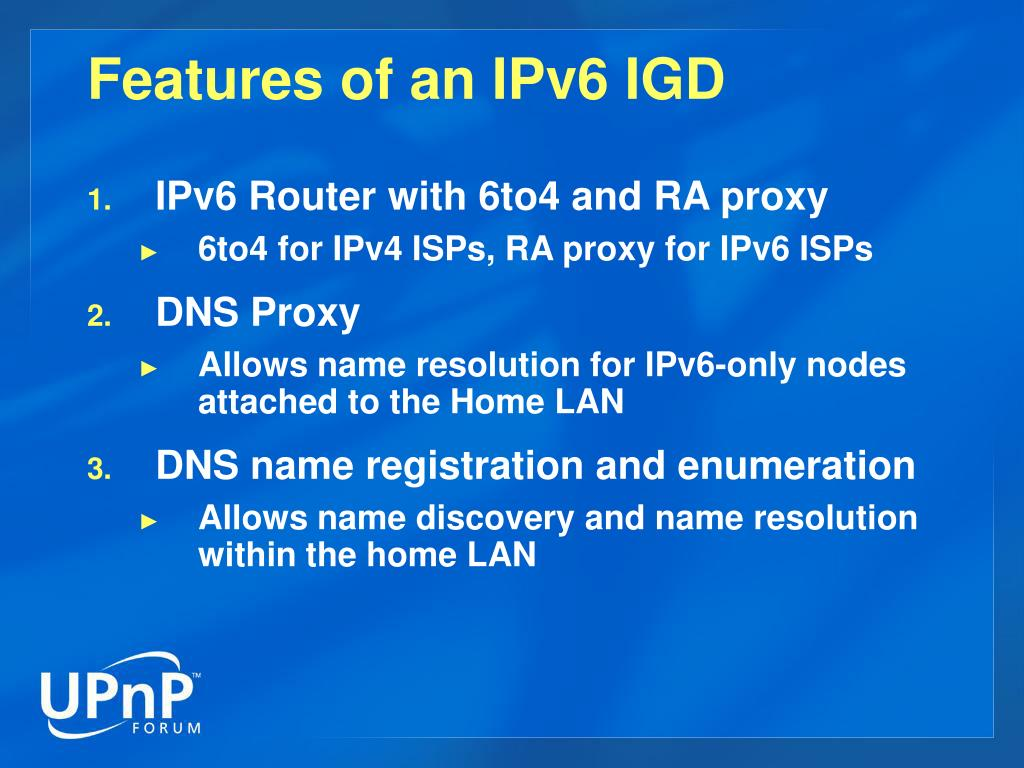 Features of an IPv6 IGD