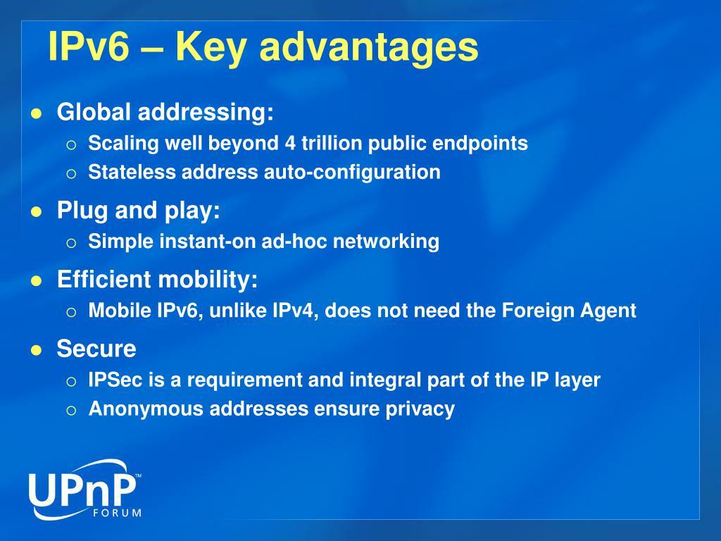 IPv6 – Key advantages