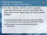 what are the reports report hh complex tables report
