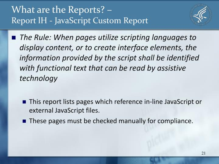 What are the Reports? –