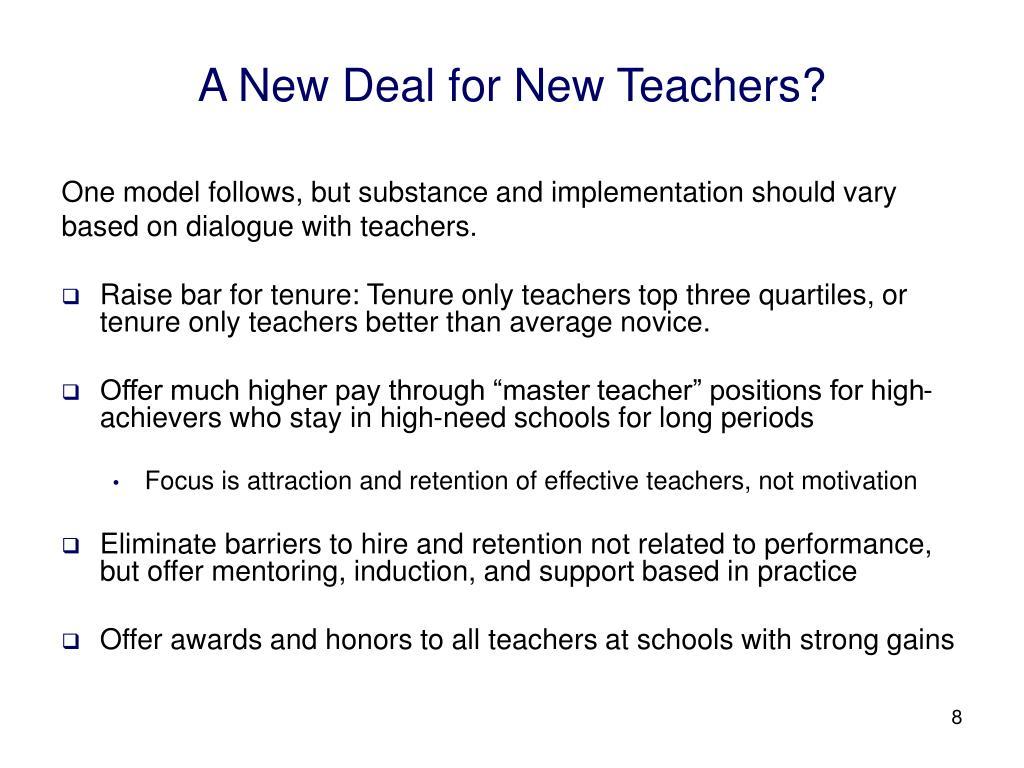A New Deal for New Teachers?