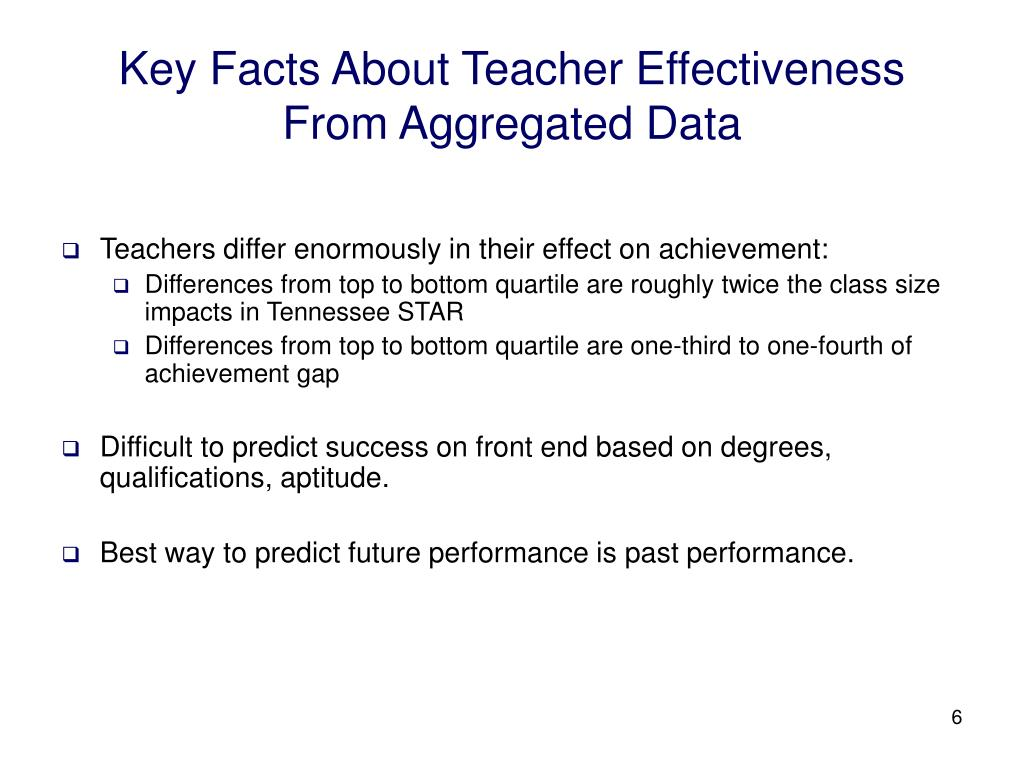 Key Facts About Teacher Effectiveness From Aggregated Data