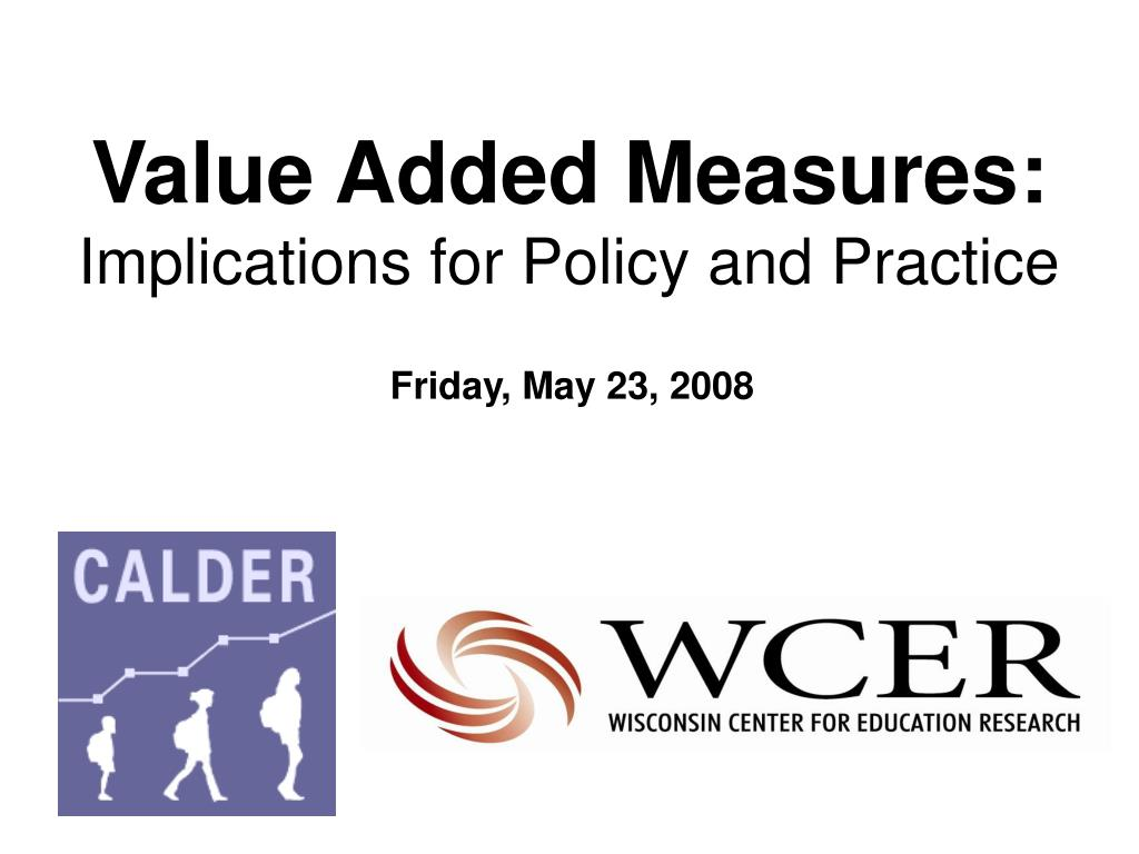 Value Added Measures: