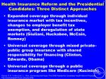 health insurance reform and the presidential candidates three distinct approaches
