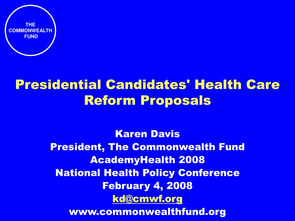 Presidential Candidates' Health Care Reform Proposals