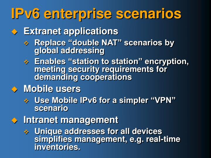 IPv6 enterprise scenarios