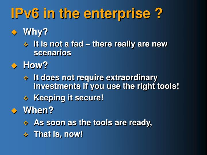 IPv6 in the enterprise ?